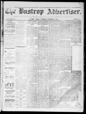 Primary view of object titled 'The Bastrop Advertiser (Bastrop, Tex.), Vol. 16, No. 52, Ed. 1 Saturday, November 15, 1873'.