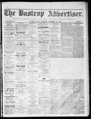 Primary view of object titled 'The Bastrop Advertiser (Bastrop, Tex.), Vol. 17, No. 1, Ed. 1 Saturday, November 22, 1873'.