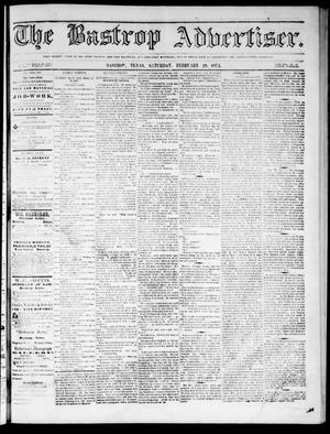 Primary view of object titled 'The Bastrop Advertiser (Bastrop, Tex.), Vol. 17, No. 14, Ed. 1 Saturday, February 28, 1874'.