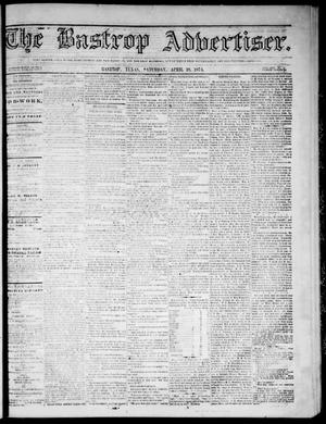 Primary view of object titled 'The Bastrop Advertiser (Bastrop, Tex.), Vol. 17, No. 21, Ed. 1 Saturday, April 18, 1874'.