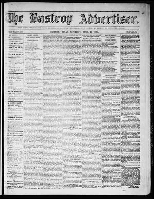Primary view of object titled 'The Bastrop Advertiser (Bastrop, Tex.), Vol. 17, No. 22, Ed. 1 Saturday, April 25, 1874'.
