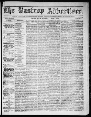 Primary view of object titled 'The Bastrop Advertiser (Bastrop, Tex.), Vol. 17, No. 23, Ed. 1 Saturday, May 2, 1874'.