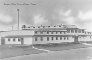 Primary view of object titled 'Service Club, Camp Wolters, Texas'.
