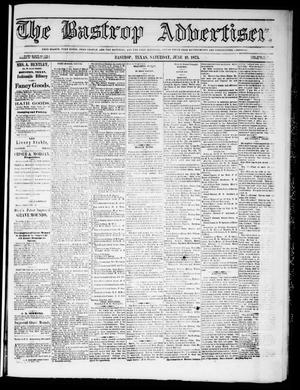 Primary view of object titled 'The Bastrop Advertiser (Bastrop, Tex.), Vol. 18, No. 28, Ed. 1 Saturday, June 19, 1875'.