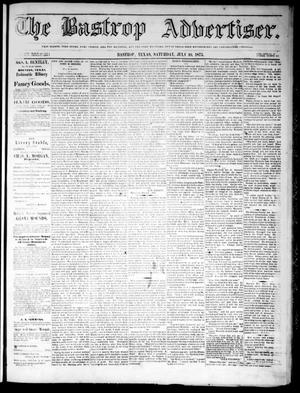 Primary view of object titled 'The Bastrop Advertiser (Bastrop, Tex.), Vol. 18, No. 31, Ed. 1 Saturday, July 10, 1875'.