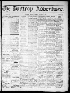 Primary view of object titled 'The Bastrop Advertiser (Bastrop, Tex.), Vol. 18, No. 36, Ed. 1 Saturday, August 14, 1875'.