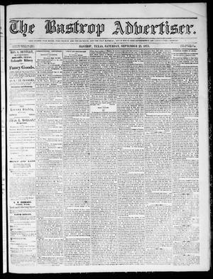 Primary view of object titled 'The Bastrop Advertiser (Bastrop, Tex.), Vol. 18, No. 45, Ed. 1 Saturday, September 25, 1875'.
