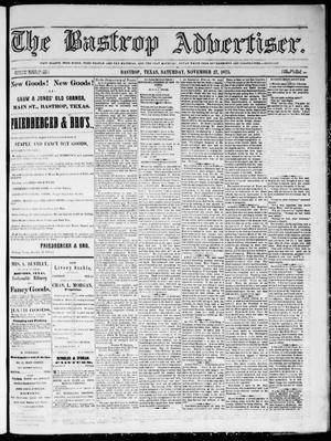 Primary view of The Bastrop Advertiser (Bastrop, Tex.), Vol. 19, No. 2, Ed. 1 Saturday, November 27, 1875