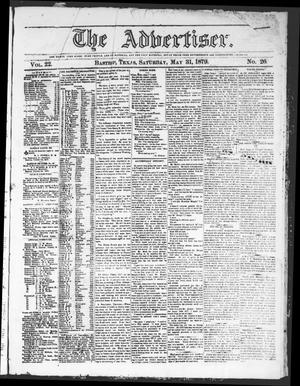 Primary view of object titled 'The Advertiser (Bastrop, Tex.), Vol. 22, No. 26, Ed. 1 Saturday, May 31, 1879'.