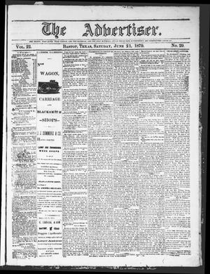 Primary view of object titled 'The Advertiser (Bastrop, Tex.), Vol. 22, No. 29, Ed. 1 Saturday, June 21, 1879'.