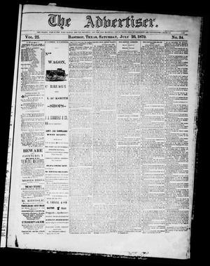Primary view of object titled 'The Advertiser (Bastrop, Tex.), Vol. 22, No. 34, Ed. 1 Saturday, July 26, 1879'.