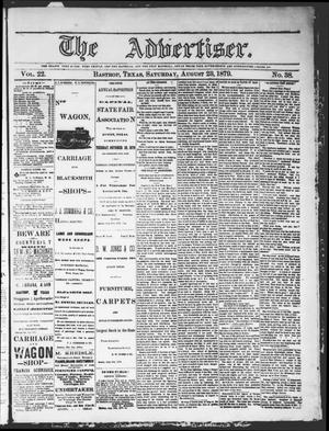 Primary view of object titled 'The Advertiser (Bastrop, Tex.), Vol. 22, No. 38, Ed. 1 Saturday, August 23, 1879'.