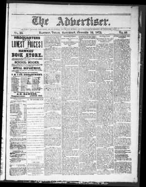Primary view of object titled 'The Advertiser (Bastrop, Tex.), Vol. 22, No. 46, Ed. 1 Saturday, October 18, 1879'.