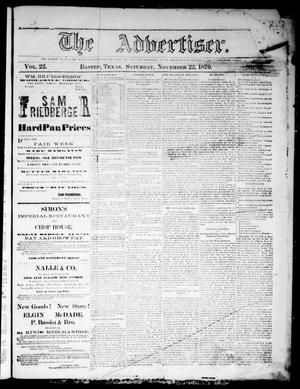 Primary view of object titled 'The Advertiser (Bastrop, Tex.), Vol. 22, No. 51, Ed. 1 Saturday, November 22, 1879'.