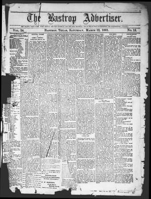 Primary view of object titled 'The Bastrop Advertiser (Bastrop, Tex.), Vol. 24, No. 13, Ed. 1 Saturday, March 12, 1881'.