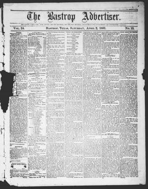 The Bastrop Advertiser (Bastrop, Tex.), Vol. 24, No. 16, Ed. 1 Saturday, April 2, 1881