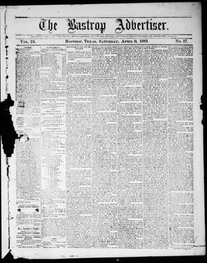 Primary view of object titled 'The Bastrop Advertiser (Bastrop, Tex.), Vol. 24, No. 17, Ed. 1 Saturday, April 9, 1881'.