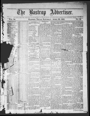 Primary view of object titled 'The Bastrop Advertiser (Bastrop, Tex.), Vol. 24, No. 19, Ed. 1 Saturday, April 23, 1881'.