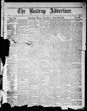 Primary view of object titled 'The Bastrop Advertiser (Bastrop, Tex.), Vol. 24, No. 20, Ed. 1 Saturday, April 30, 1881'.