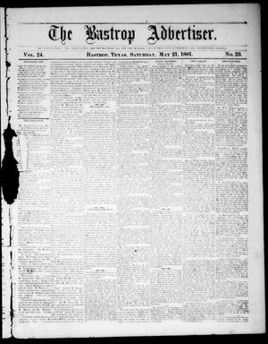 Primary view of object titled 'The Bastrop Advertiser (Bastrop, Tex.), Vol. 24, No. 23, Ed. 1 Saturday, May 21, 1881'.