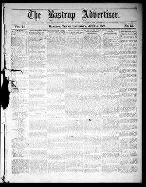 Primary view of object titled 'The Bastrop Advertiser (Bastrop, Tex.), Vol. 24, No. 25, Ed. 1 Saturday, June 4, 1881'.