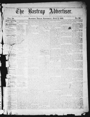 Primary view of object titled 'The Bastrop Advertiser (Bastrop, Tex.), Vol. 24, No. 29, Ed. 1 Saturday, July 2, 1881'.