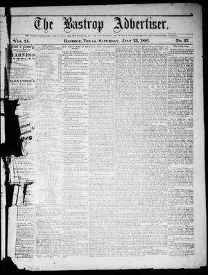 Primary view of object titled 'The Bastrop Advertiser (Bastrop, Tex.), Vol. 24, No. 32, Ed. 1 Saturday, July 23, 1881'.