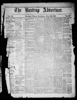 Primary view of object titled 'The Bastrop Advertiser (Bastrop, Tex.), Vol. 24, No. 33, Ed. 1 Saturday, July 30, 1881'.