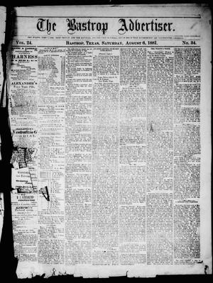 Primary view of object titled 'The Bastrop Advertiser (Bastrop, Tex.), Vol. 24, No. 34, Ed. 1 Saturday, August 6, 1881'.