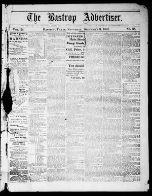 Primary view of object titled 'The Bastrop Advertiser (Bastrop, Tex.), Vol. 24, No. 38, Ed. 1 Saturday, September 3, 1881'.