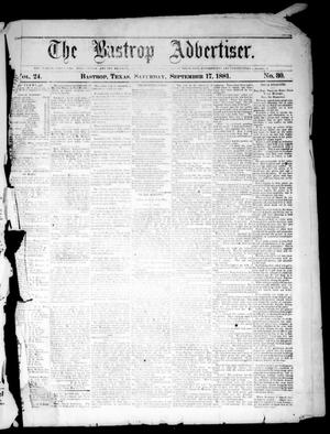 Primary view of object titled 'The Bastrop Advertiser (Bastrop, Tex.), Vol. 24, No. 40, Ed. 1 Saturday, September 17, 1881'.
