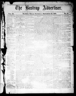 Primary view of object titled 'The Bastrop Advertiser (Bastrop, Tex.), Vol. 24, No. 41, Ed. 1 Saturday, September 24, 1881'.
