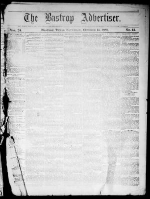 Primary view of object titled 'The Bastrop Advertiser (Bastrop, Tex.), Vol. 24, No. 44, Ed. 1 Saturday, October 15, 1881'.