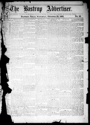 Primary view of object titled 'The Bastrop Advertiser (Bastrop, Tex.), Vol. 24, No. 45, Ed. 1 Saturday, October 22, 1881'.