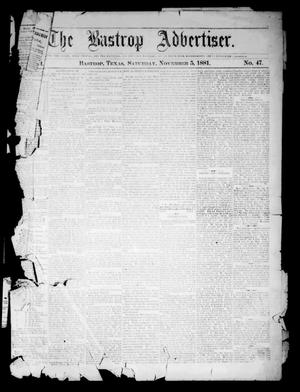 Primary view of object titled 'The Bastrop Advertiser (Bastrop, Tex.), Vol. 24, No. 47, Ed. 1 Saturday, November 5, 1881'.