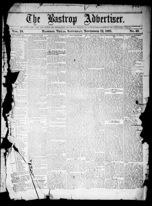 Primary view of object titled 'The Bastrop Advertiser (Bastrop, Tex.), Vol. 24, No. 48, Ed. 1 Saturday, November 12, 1881'.