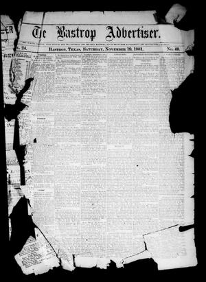 Primary view of object titled 'The Bastrop Advertiser (Bastrop, Tex.), Vol. 24, No. 49, Ed. 1 Saturday, November 19, 1881'.