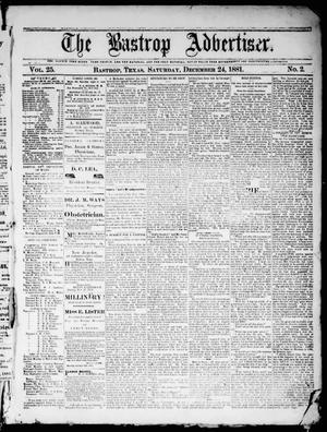 Primary view of object titled 'The Bastrop Advertiser (Bastrop, Tex.), Vol. 25, No. 2, Ed. 1 Saturday, December 24, 1881'.