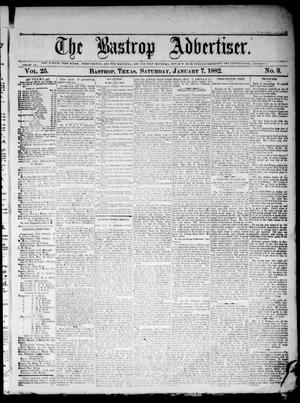 Primary view of object titled 'The Bastrop Advertiser (Bastrop, Tex.), Vol. 25, No. 3, Ed. 1 Saturday, January 7, 1882'.