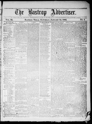 Primary view of object titled 'The Bastrop Advertiser (Bastrop, Tex.), Vol. 25, No. 4, Ed. 1 Saturday, January 14, 1882'.