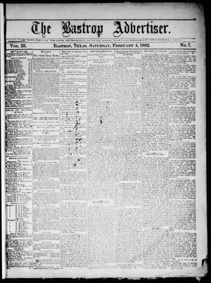 Primary view of object titled 'The Bastrop Advertiser (Bastrop, Tex.), Vol. 25, No. 7, Ed. 1 Saturday, February 4, 1882'.