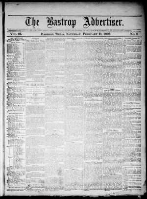 Primary view of object titled 'The Bastrop Advertiser (Bastrop, Tex.), Vol. 25, No. 8, Ed. 1 Saturday, February 11, 1882'.
