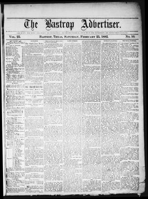 Primary view of object titled 'The Bastrop Advertiser (Bastrop, Tex.), Vol. 25, No. 10, Ed. 1 Saturday, February 25, 1882'.