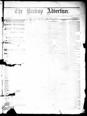 Primary view of object titled 'The Bastrop Advertiser (Bastrop, Tex.), Vol. 26, No. 15, Ed. 1 Saturday, April 7, 1883'.