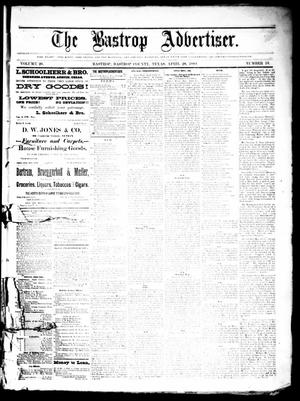 Primary view of object titled 'The Bastrop Advertiser (Bastrop, Tex.), Vol. 26, No. 18, Ed. 1 Saturday, April 28, 1883'.