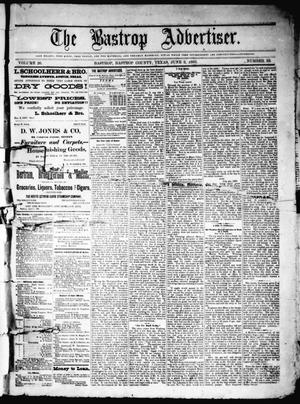 Primary view of object titled 'The Bastrop Advertiser (Bastrop, Tex.), Vol. 26, No. 23, Ed. 1 Saturday, June 2, 1883'.