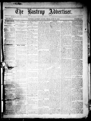 Primary view of object titled 'The Bastrop Advertiser (Bastrop, Tex.), Vol. 26, No. 27, Ed. 1 Saturday, June 30, 1883'.