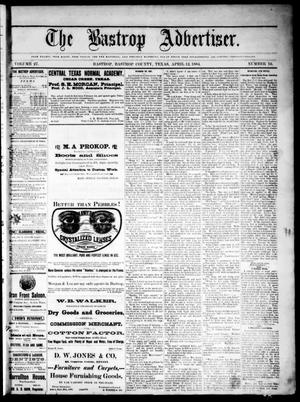 Primary view of object titled 'The Bastrop Advertiser (Bastrop, Tex.), Vol. 27, No. 16, Ed. 1 Saturday, April 12, 1884'.