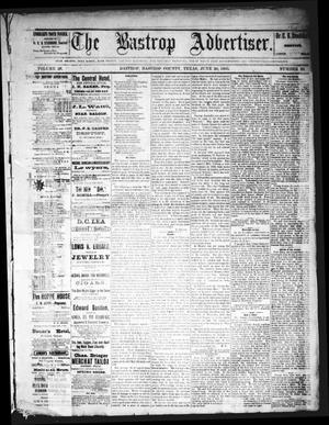 Primary view of object titled 'The Bastrop Advertiser (Bastrop, Tex.), Vol. 28, No. 25, Ed. 1 Saturday, June 20, 1885'.