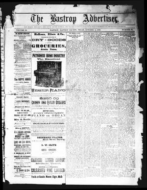 Primary view of object titled 'The Bastrop Advertiser (Bastrop, Tex.), Vol. 29, No. 39, Ed. 1 Saturday, October 2, 1886'.